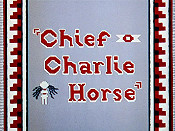 Chief Charlie Horse