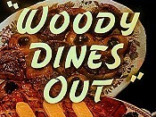 Woody Dines Out Free Cartoon Picture