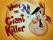 Woody The Giant Killer Free Cartoon Picture