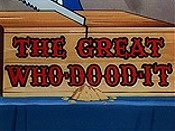 The Great Who-Dood-It Cartoon Character Picture