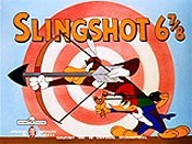 Slingshot 6 7/8 Cartoon Character Picture