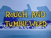 Rough And Tumbleweed Cartoon Picture