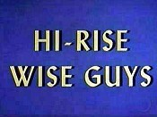 Hi-Rise Wise Guys Picture Into Cartoon