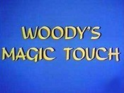 Woody's Magic Touch Cartoon Picture