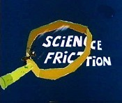 Science Friction Picture Into Cartoon