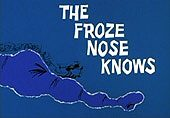 The Froze Nose Knows Cartoon Picture