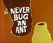 Never Bug An Ant Cartoon Picture