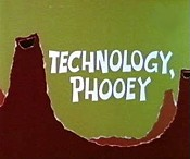 Technology, Phooey Picture Into Cartoon
