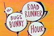 The Bugs Bunny Road Runner Hour Episode Guide Logo
