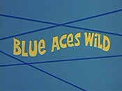Blue Aces Wild Cartoon Picture
