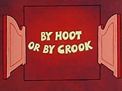 By Hoot Or By Crook