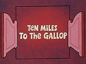 Ten Miles To The Gallop Picture Of Cartoon