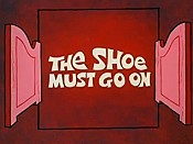 The Shoe Must Go On Cartoon Picture
