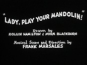 Lady, Play Your Mandolin! The Cartoon Pictures