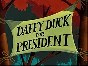 Daffy Duck For President Cartoon Picture
