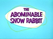 The Abominable Snow Rabbit Cartoon Funny Pictures