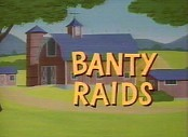 Banty Raids Cartoon Picture