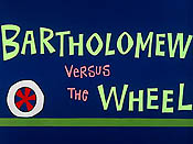 Bartholomew Versus The Wheel Cartoon Picture
