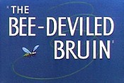The Bee-Deviled Bruin Cartoon Picture