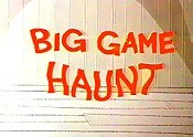 Big Game Haunt Cartoon Character Picture