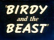 Birdy And The Beast Cartoon Picture