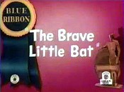 The Brave Little Bat Cartoon Picture