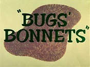 Bugs' Bonnets Cartoon Picture
