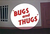 Bugs And Thugs Cartoon Picture