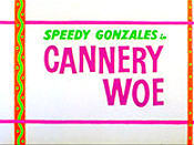 Cannery Woe Video