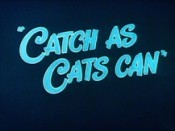 Catch As Cats Can Cartoon Picture