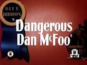 Dangerous Dan McFoo Cartoon Picture