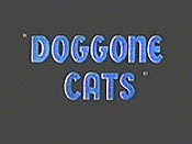 Doggone Cats Cartoon Picture