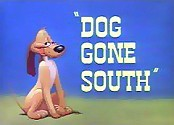 Dog Gone South Cartoon Picture
