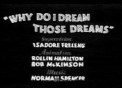 Why Do I Dream Those Dreams Video