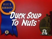 Duck Soup To Nuts Cartoon Picture