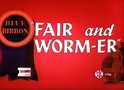 Fair And Worm-Er Cartoon Picture