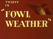Fowl Weather Unknown Tag: 'pic_title'