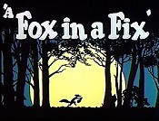 A Fox In A Fix