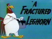 A Fractured Leghorn Cartoon Picture