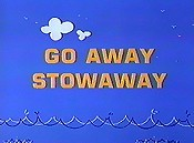 Go Away Stowaway Cartoon Character Picture