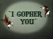 I Gopher You Cartoon Picture