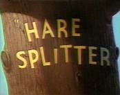 Hare Splitter Video