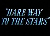 Hare-Way To The Stars Picture Into Cartoon