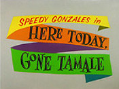 Here Today, Gone Tamale Cartoon Picture