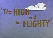 The High And The Flighty Pictures Cartoons
