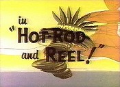 Hot-Rod And Reel! Pictures In Cartoon