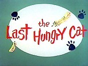 The Last Hungry Cat Cartoon Picture
