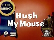 Hush My Mouse Cartoon Picture