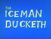 The Iceman Ducketh Picture Into Cartoon