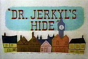 Dr. Jerkyl's Hide Cartoon Picture